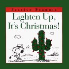 Lighten Up, It's Christmas!