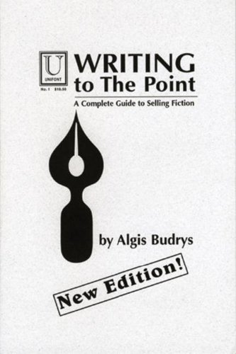 Writing to the Point by Algis Budrys