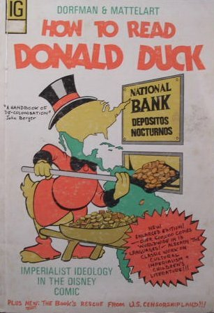 How to Read Donald Duck by Ariel Dorfman