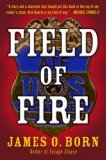 Field of Fire (Alex Duarte, #1)