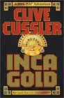 Inca Gold (Dirk Pitt, #12)