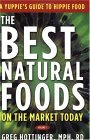 The Best Natural Foods on the Market Today: A Yuppie's Guide to Hippie Food
