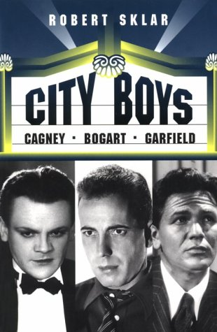 City Boys: Cagney, Bogart, Garfield