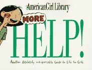 More Help! (American Girl Library (Middleton, Wisconsin).)