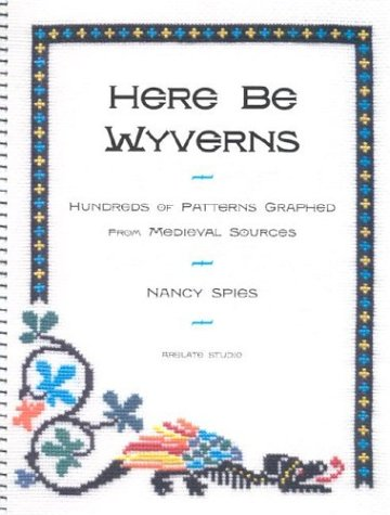 Here Be Wyverns by Nancy Spies