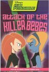 Attack of the Killer Bebes (Disney's Kim Possible, #7)