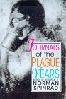 Journals of the Plague Years by Norman Spinrad