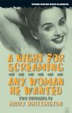 A Night for Screaming/Any Woman He Wanted