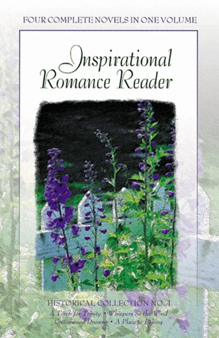 Inspirational Romance Reader: Historical Collection (Inspirational Library)