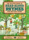 The Walker Book Of Read Aloud Rhymes For The Very Young