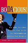 Bodacious: An AOL Insider Cracks the Code to New Economy Success for Women