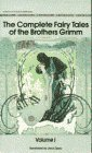 The Complete Fairy Tales of Brothers Grimm, Volume 1 by Jacob Grimm