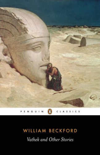 Vathek and Other Stories by William Beckford