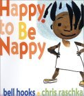 Happy to Be Nappy (Board Book): Happy to Be Nappy