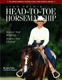 Lynn Palm's Head-To-Toe Horsemanship