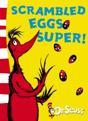 Scrambled Eggs Super! by Dr. Seuss — Reviews, Discussion, Bookclubs ...