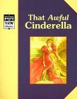 Cinderella/That Awful Cinderella: A Classic Tale (Point of View)