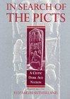 In Search of the Picts: A Celtic Dark Age Nation