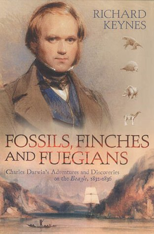 Fossils,Finches And Fuegians by Richard Darwin Keynes