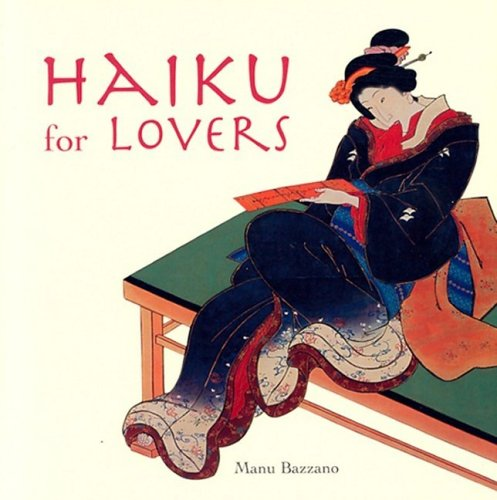 Haiku for Lovers by Manu Bazzano
