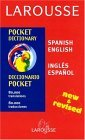 Larousse Pocket Dictionary: Spanish-English / English-Spanish
