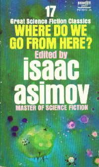 Where Do We Go from Here? by Isaac Asimov