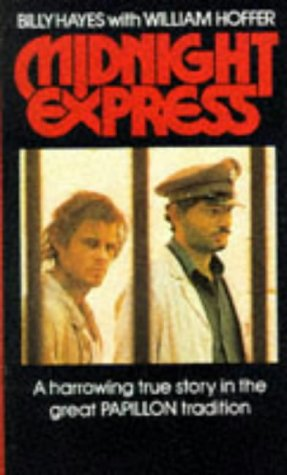 Midnight Express, by Billy Hayes with William Hoffer