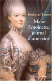 Marie Antoinette, Journal D'une Reine