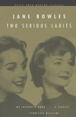 Two Serious Ladies by Jane Bowles