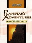 Planetary Adventures: Federation Space