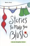 Stories to Make You Blush: Volume 1
