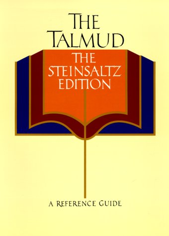 The Talmud, The Steinsaltz Edition: A Reference Guide (Steinsaltz Edition)