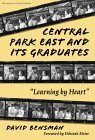 Central Park East and Its Graduates by David Bensman