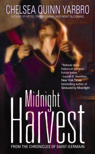Midnight Harvest by Chelsea Quinn Yarbro
