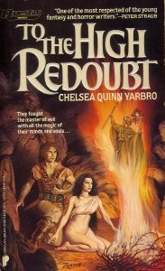 To the High Redoubt by Chelsea Quinn Yarbro