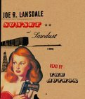 Sunset and Sawdust (Lansdale, Joe R.)