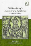 William Percy's Mahomet and His Heaven: A Critical Edition