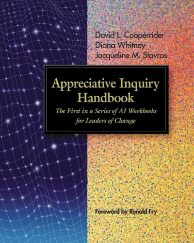 Appreciative Inquiry Handbook by Diana Whitney