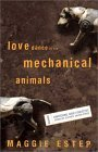 Love Dance of the Mechanical Animals by Maggie Estep