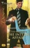 The Intern Affair (Dynasties: The Elliotts #9) (Silhouette Desire, #1747)