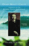 Dead Man's Chest: Travels After Robert Louis Stevenson