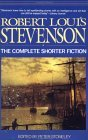 Robert Louis Stevenson: The Complete Shorter Fiction