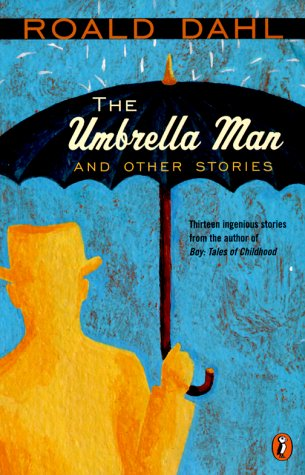 The Umbrella Man and Other Stories (Short Story Collection)