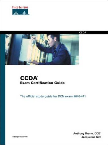 Ccda Exam Certification Guide: The Official Study Guide for Dcn Exam#640-441 [With CDROM]