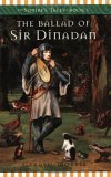 The Ballad of Sir Dinadan (The Squire's Tales, #5)