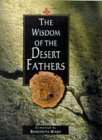 The Wisdom of the Desert Fathers (Lion Wisdom)