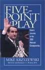 Five-Point Play: The Story of Duke's Amazing 2000-2001 Championship Season