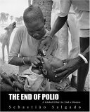 End of Polio: A Global Effort to End Disease