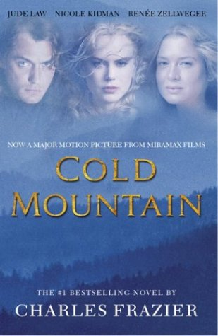 the goal in the novel cold mountain by charles frazier Symbolism in charles frazier's cold mountain learn about the different symbols such as cold mountain in cold mountain and how they contribute to the plot of the book it is inman's ultimate goal in the book, and it is the place ada learns to call home both struggle to get there, but the mountain is.