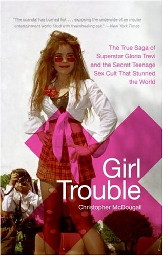 Girl Trouble by Christopher McDougall